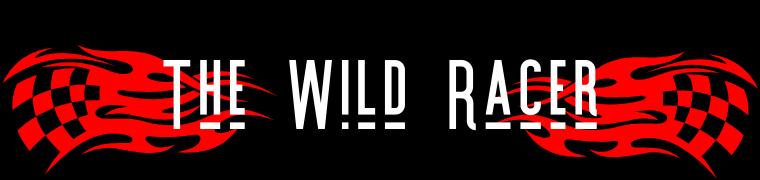 The Wild Racer